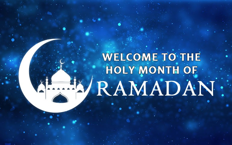 Welcom to the holy month of Ramadan